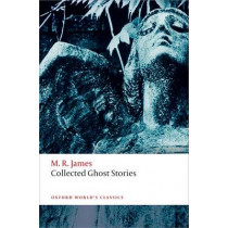Collected Ghost Stories: (OWC Hardback) by M. R. James, 9780199674893