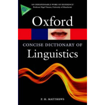 The Concise Oxford Dictionary of Linguistics by P. H. Matthews, 9780199675128