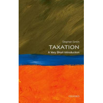 Taxation: A Very Short Introduction by Stephen Smith, 9780199683697