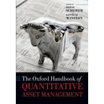 The Oxford Handbook of Quantitative Asset Management by Bernd Scherer, 9780199685059