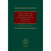 The Law and Practice of International Banking by Charles Proctor, 9780199685585