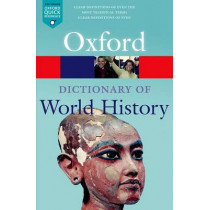 A Dictionary of World History by Anne Kerr, 9780199685691
