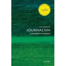 Journalism: A Very Short Introduction by Ian Hargreaves, 9780199686872