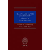 Health and Safety Enforcement: Law and Practice by Richard Matthews, 9780199687404