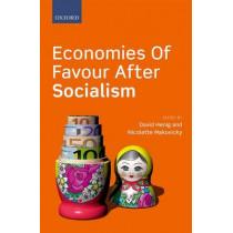 Economies of Favour after Socialism by David Henig, 9780199687411
