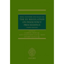 Moss, Fletcher and Isaacs on the EU Regulation on Insolvency Proceedings by Gabriel Moss, 9780199687800