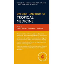 Oxford Handbook of Tropical Medicine by Andrew Brent, 9780199692569