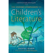 The Oxford Companion to Children's Literature by Daniel Hahn, 9780199695140