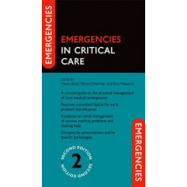 Emergencies in Critical Care by Martin Beed, 9780199696277