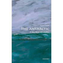 The Antarctic: A Very Short Introduction by Klaus Dodds, 9780199697687
