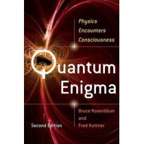 Quantum Enigma: Physics Encounters Consciousness by Bruce Rosenblum, 9780199753819