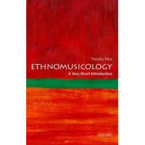 Ethnomusicology: A Very Short Introduction by Timothy Rice, 9780199794379