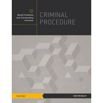 Criminal Procedure: Model Problems and Outstanding Answers by Carlton Bailey, 9780199795192