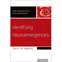 Identifying Neuroemergencies by Eelco F. M. Wijdicks, 9780199928798