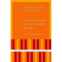 Translating the Social World for Law: Linguistic Tools for a New Legal Realism by Professor Elizabeth Mertz, 9780199990559