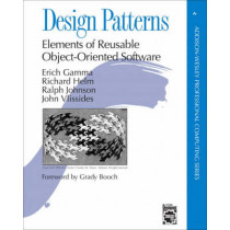 Design Patterns: Elements of Reusable Object-Oriented Software by Erich Gamma, 9780201633610