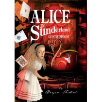 Alice in Sunderland: An Entertainment by Bryan Talbot, 9780224080767