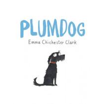 Plumdog by Emma Chichester Clark, 9780224098403