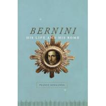Bernini: His Life and His Rome by Franco Mormando, 9780226055237
