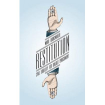 Restitution: Civil Liability for Unjust Enrichment by Ward Farnsworth, 9780226144023