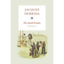 The Death Penalty: v. 1 by Jacques Derrida, 9780226144320