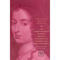 The Correspondence Between Princess Elisabeth of Bohemia and Rene Descartes by Princess Elisabeth, 9780226204420