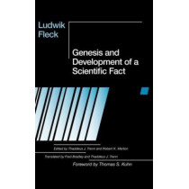 Genesis and Development of a Scientific Fact by T.J. Trenn, 9780226253251