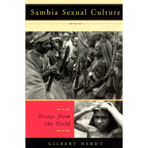 Sambia Sexual Culture: Essays from the Field by Gilbert H. Herdt, 9780226327525