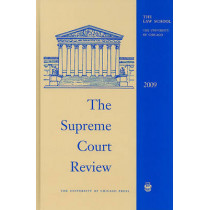 The Supreme Court Review: 2009 by Dennis J. Hutchinson, 9780226362557