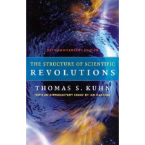 The Structure of Scientific Revolutions by Thomas S. Kuhn, 9780226458113