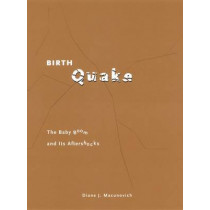Birth Quake: The Baby Boom and Its Aftershocks by Diane J. Macunovich, 9780226500836