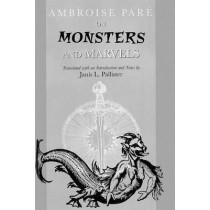On Monsters and Marvels by Ambroise Pare, 9780226645636