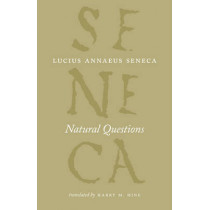 Natural Questions by Lucius Annaeus Seneca, 9780226748399