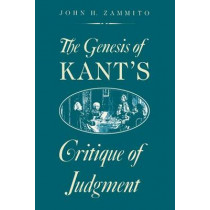 """The Genesis of Kant's """"Critique of Judgement"""" by John H. Zammito, 9780226978550"""