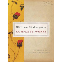 The RSC Shakespeare: The Complete Works: The Complete Works by David Wilkins, 9780230003507