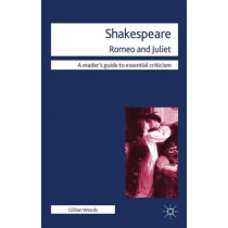 Shakespeare: Romeo and Juliet by Gillian Woods, 9780230222069
