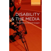 Disability and the Media by Katie Ellis, 9780230293205