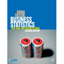 Business Statistics: for Non-Mathematicians by Sonia Taylor, 9780230506466