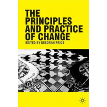 The Principles and Practice of Change by Deborah Price, 9780230575851