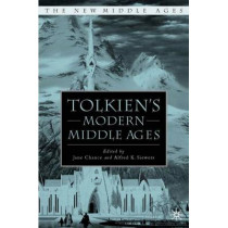 Tolkien's Modern Middle Ages by Jane Chance, 9780230616790