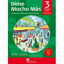 Dime Mucho Mas 2nd Edition Student's Book 3 with Audio CD: Spanish for Caribbean Secondary Schools by Sally Seetahal-Mohammed, 9780230731745