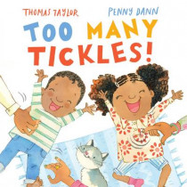 Too Many Tickles! by Thomas Taylor, 9780230752665