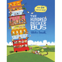 The Hundred Decker Bus by Mike Smith, 9780230754584
