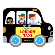 Whizzy Wheels: My First London Taxi by Marion Billet, 9780230761032