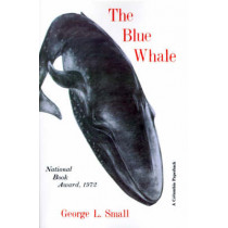 The Blue Whale by George Small, 9780231032889
