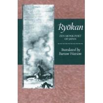 Ryokan: Zen Monk-Poet of Japan by Burton Watson, 9780231044158