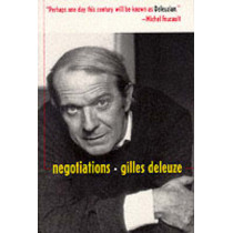 Negotiations, 1972-1990 by Gilles Deleuze, 9780231075817