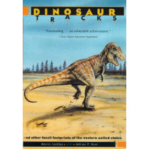 Dinosaur Tracks and Other Fossil Footprints of the Western United States by Martin G. Lockley, 9780231079273