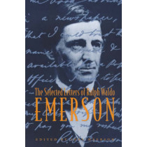 The Selected Letters of Ralph Waldo Emerson by Joel Myerson, 9780231102810