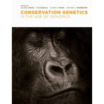 Conservation Genetics in the Age of Genomics by George Amato, 9780231128322